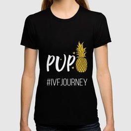 IVF Gift Warrior Dad Mom PUPO Love Transfer Day Infertility print T-shirt