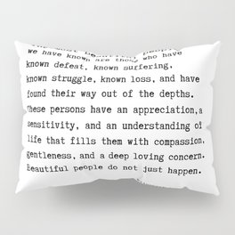 The Most Beautiful People we have known Pillow Sham