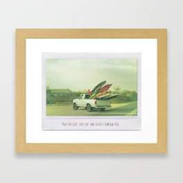 Pray for surf, they say, and clearly someone did Framed Art Print