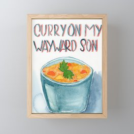 Curry on my wayward son Framed Mini Art Print
