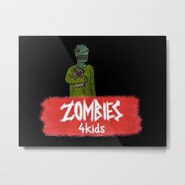 Zombies4Kids 003 Metal Print