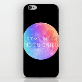 Stay Wild Moon Child v2 iPhone Skin