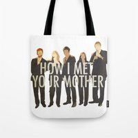how i met your mother Tote Bags featuring How I Met Your Mother by Evelyn Gonzalez