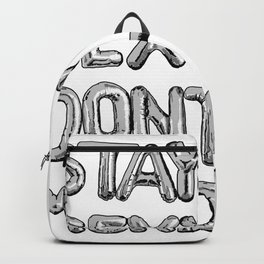 Stay Sexy & Don't Get Murdered - Silver Backpack