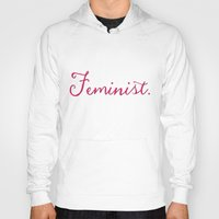 feminist Hoodies featuring Feminist. by Glimmersmith