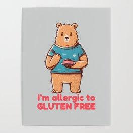 I'm allergic of gluten free Poster