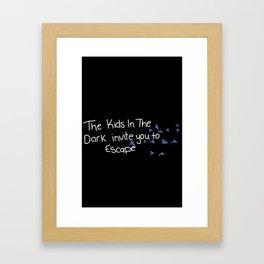 We invite you to escape Framed Art Print