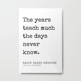 85   | Ralph Waldo Emerson Quotes | 200727 Metal Print