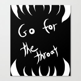 Go for the throat Canvas Print