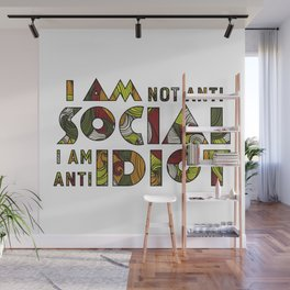 Social Sarcastic Typography Design Wall Mural