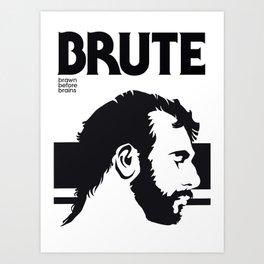 Brute Head Art Print