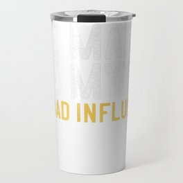 Mens Father's Day Gift Papa The Man The Myth The Bad Influence T-Shirt Travel Mug