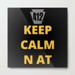 Pittsburgh Keep Calm N At 412 Funny Print Metal Print