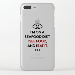 Seafood See Food Eat It Diet Clear iPhone Case