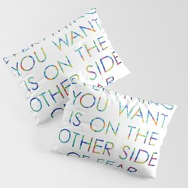 Everything You Want Pillow Sham