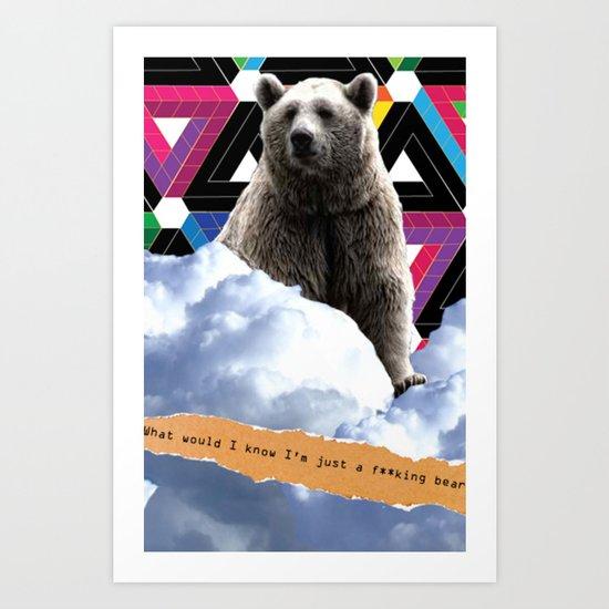 F**king Bear Art Print