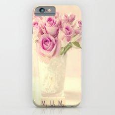 Mum iPhone 6s Slim Case