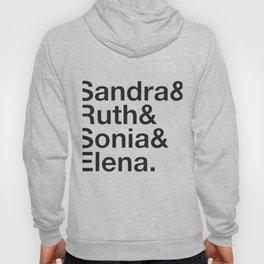 RBG Shirt - Sandra Ruth Sonia Elena Hoody