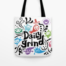 Daily Grind - white Tote Bag