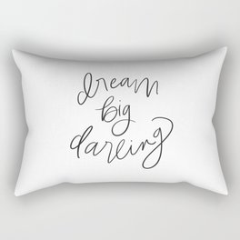Dream Big Darling // in Black and White Rectangular Pillow