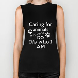 caring for animals isnt what I do its who  I am pitbull Biker Tank