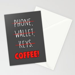 Phone,Wallet,Keys...Coffee Stationery Cards
