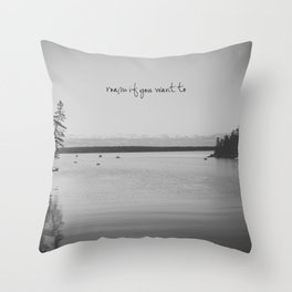 Roam If You Want To Throw Pillow