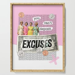 Money Series: You Can't Deposit Excuses Serving Tray