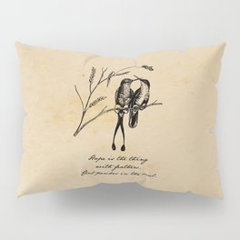 Emily Dickinson - Hope is the Thing with Feathers Pillow Sham