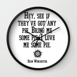Dean <3 Pie Wall Clock