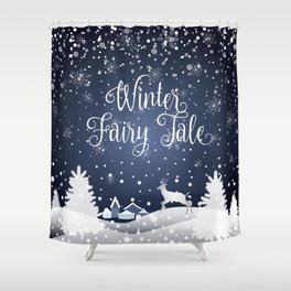 Christmas Winter Fairy Tale Fantasy Snowy Forest - Collection Shower Curtain