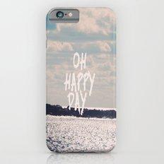 Oh Happy Day iPhone 6s Slim Case