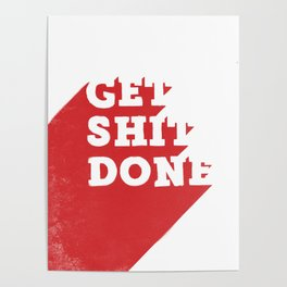 Get Shit Done Red Print Poster