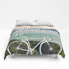 """""""I love you more than you love your bike"""" Comforters"""