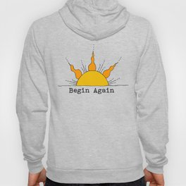 Begin Again Sun Inspirational Sunrise Hoody