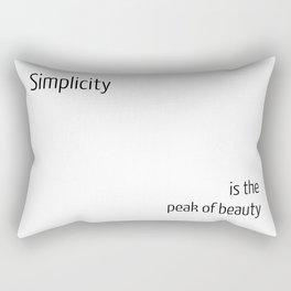 Simplicity is the peak of beauty Rectangular Pillow