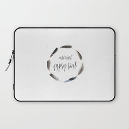 WILD HEART GYPSY SOUL Laptop Sleeve
