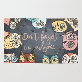 Don´t forget to be owlsome - Animal Owl Owls Fun illustration Rug