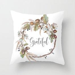 Grateful pillow Throw Pillow
