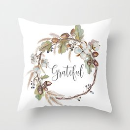 Grateful pillow Throw Pillow