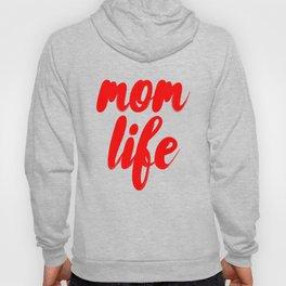 Mom Life Hoody