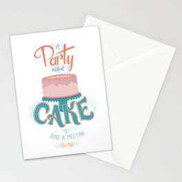 A Party without Cake is Just a Meeting Julia Child Lettered Quote Stationery Cards