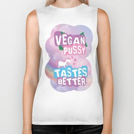 Vegan Pussy Tastes Better. Definitely! Biker Tank
