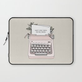 Don't Stop Laptop Sleeve