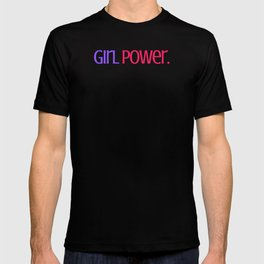 Girl Power. T-shirt
