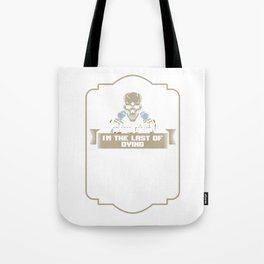 Awesome Millwright I'm The Last Of Dying Machinist Funny Tradesman Tote Bag