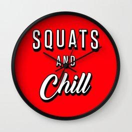 Squats And Chill Wall Clock