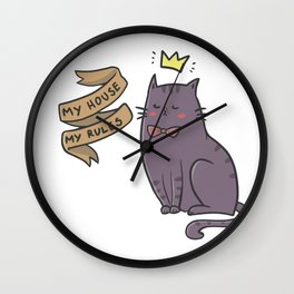 My House, My Rules Wall Clock