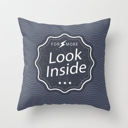 """For More, Look Inside"" - Slate Colour Throw Pillow"