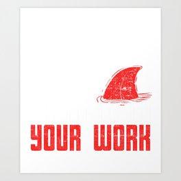 Teacher Shark Doo Doo Your Work T-Shirt Shark Tee Art Print